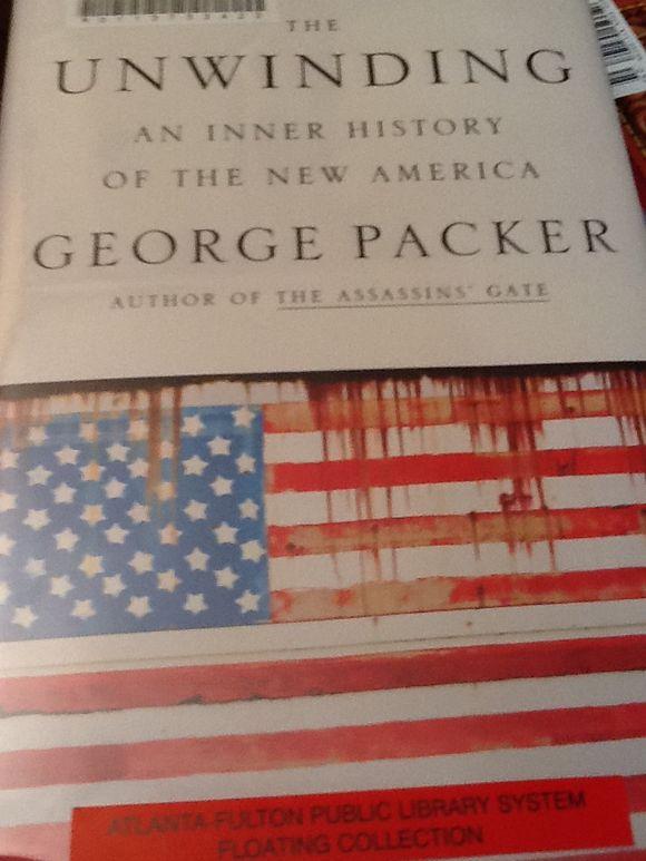 """George Packer's """"Unwinding"""""""