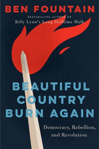 Fountain_Beautiful Country Burn Again